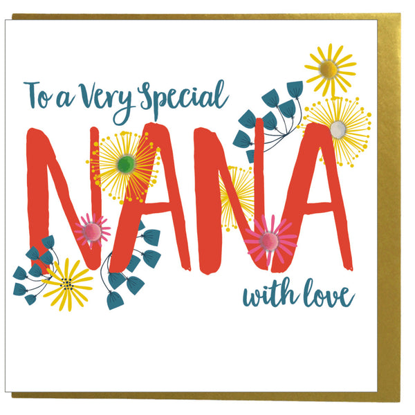 Birthday Card, Flowers, Special Nana with Love, Embellished with pompoms