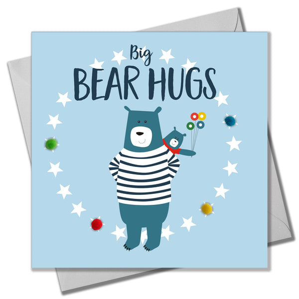 Father's Day Card, Daddy Bear, Big Bear Hugs, Embellished with colourful pompoms