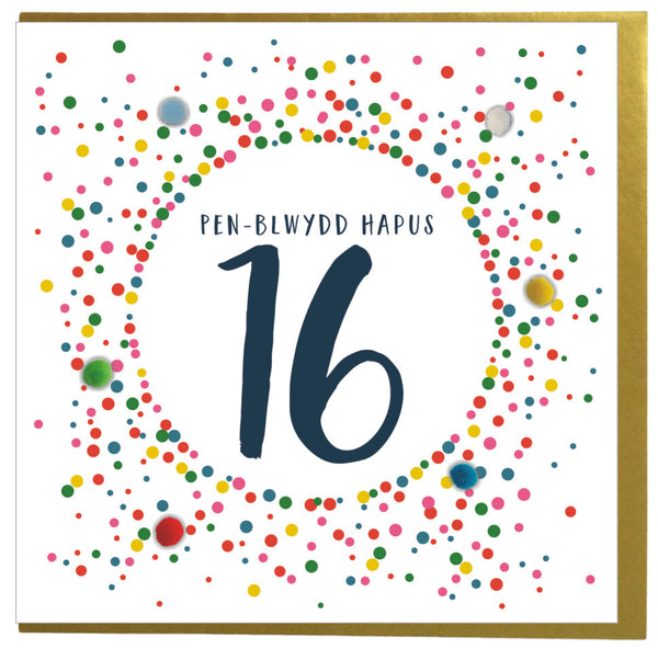 Welsh 16th Birthday Card, Penblwydd Hapus, Dotty 16, Pompom Embellished