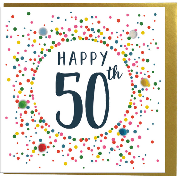 Birthday Card, Dotty 50, 50th , Embellished with colourful pompoms