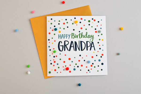 Birthday Card, Dots, Happy Birthday, Grandpa, Embellished with colourful pompoms