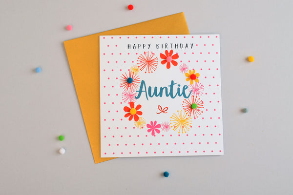 Birthday Card, Flowers & Dots, Happy Birthday, Auntie, Embellished with pompoms