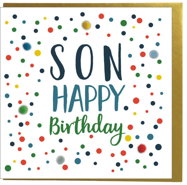 Birthday Card, Dotty, Son, Happy Birthday, Embellished with colourful pompoms