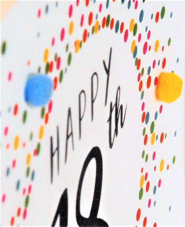 Birthday Card, Dotty 18, 18th, Embellished with colourful pompoms
