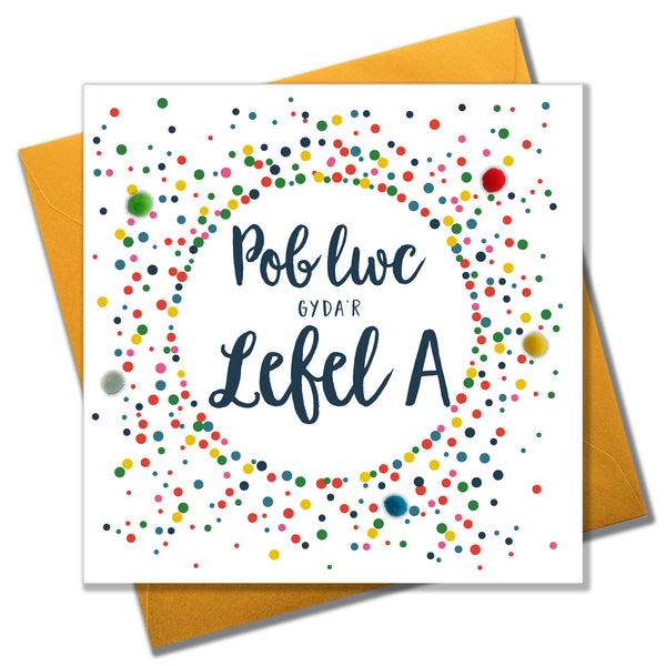 Welsh A Level Good Luck Card, Dotty Circle, Pompom Embellished