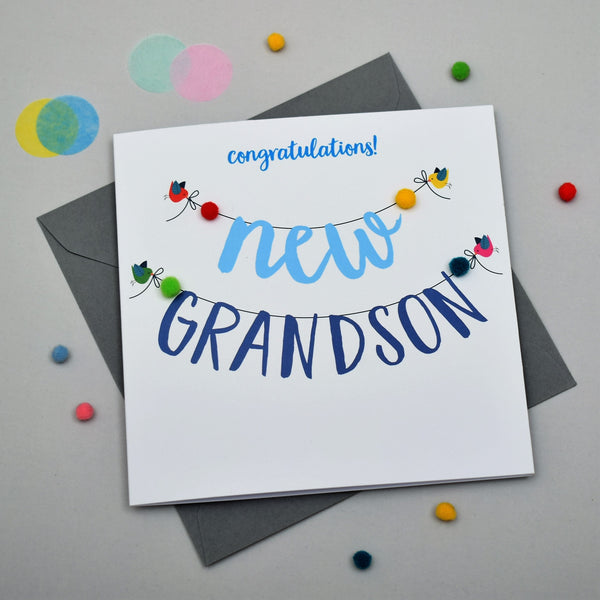 Baby Card, Banner, Congratulations! New Grandson, Embellished with pompoms