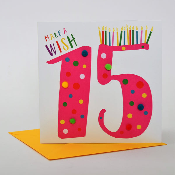 Birthday Card, Age 15 - Pink, Make a Wish 15, Embellished with colourful pompoms