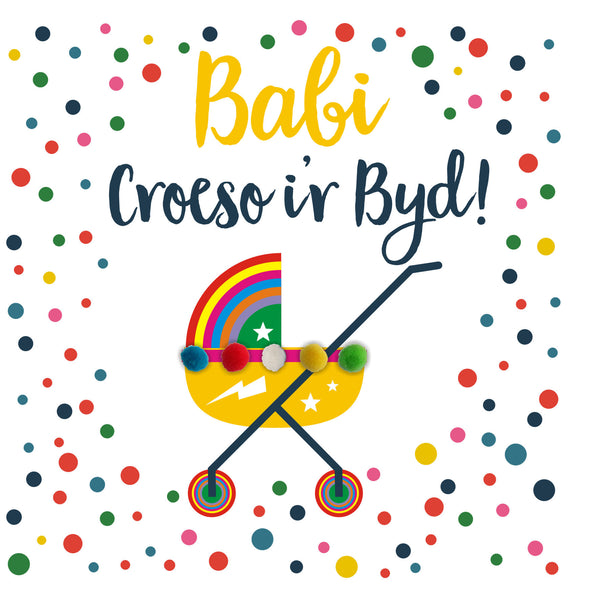 Welsh Baby Card, Rainbow Pram, Welcome to the world Baby!, Pompom Embellished