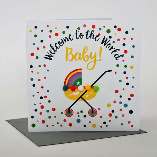 Baby Card, Rainbow Pram, Welcome to the world Baby!, Embellished with pompoms