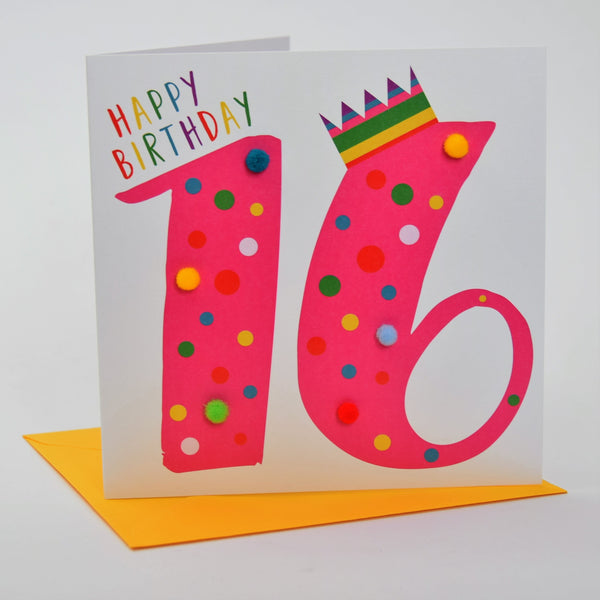 Birthday Card, Age 16 - Pink, Happy Birthday 16, Embellished with pompoms