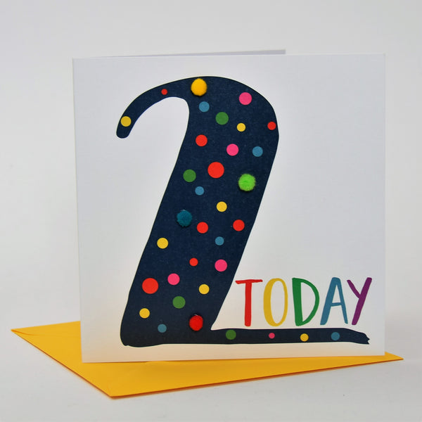 Birthday Card, Age 2 - Blue, 2 Today, Embellished with colourful pompoms