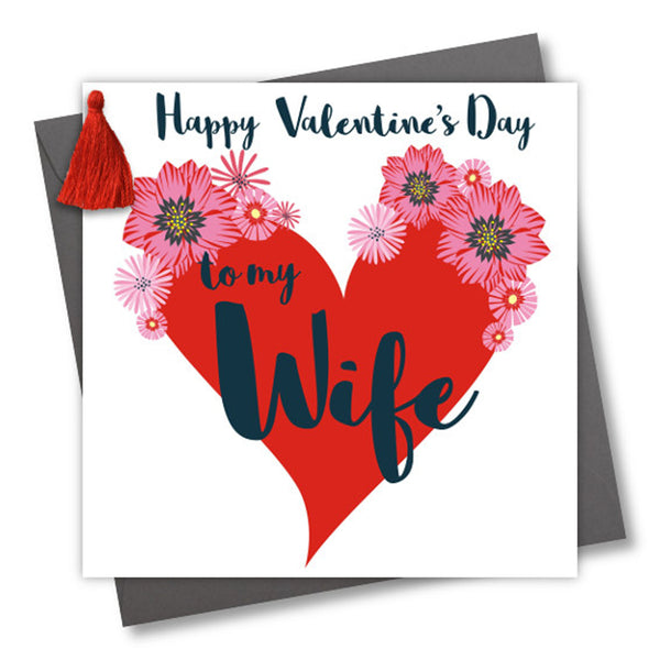 Valentine's Day Card, Wife, Big Heart, Embellished with a colourful tassel