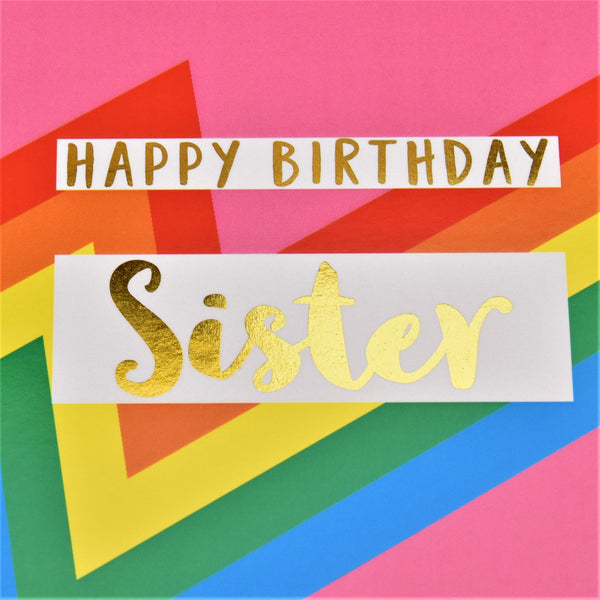 Birthday Card, Sister, Pink Colour Bolts, text foiled in shiny gold