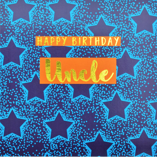 Birthday Card, Uncle Blue Stars, Happy Birthday Uncle, text foiled in shiny gold