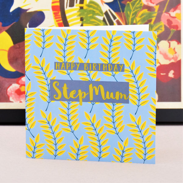 Birthday Card, Step Mum Leaves, text foiled in shiny gold