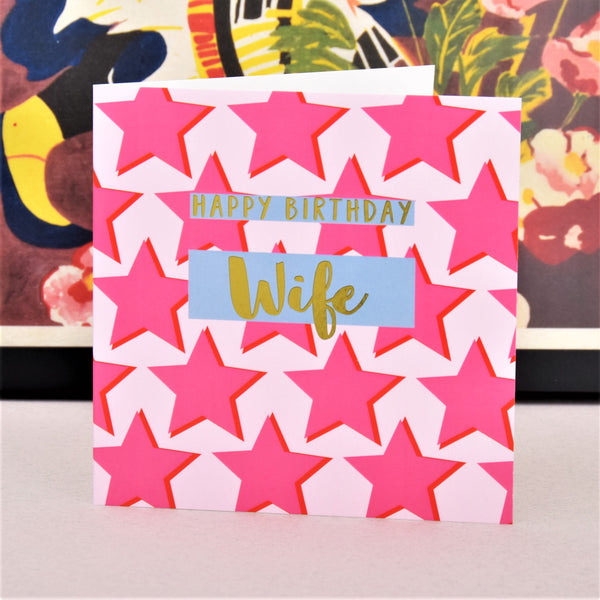 Birthday Card, Wife Pink Stars, Happy Birthday Wife, text foiled in shiny gold