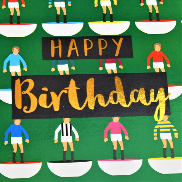 Birthday Card, Footballers, Happy Birthday, text foiled in shiny gold