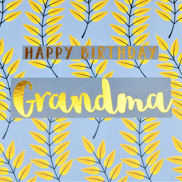 Birthday Card, Grandma, Leaves, text foiled in shiny gold
