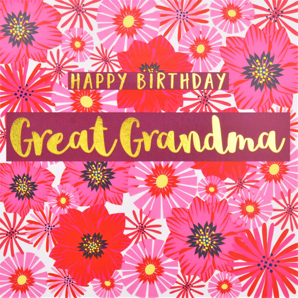 Birthday Card, Great Grandma Pink Flowers, text foiled in shiny gold