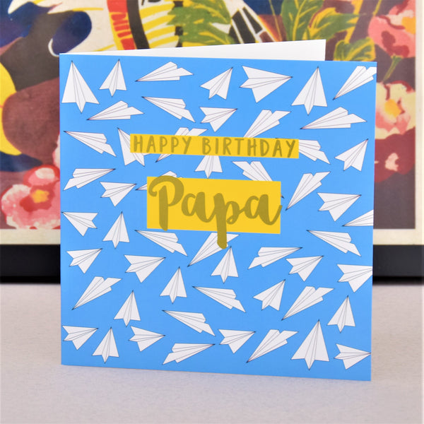 Birthday Card, Papa, Paper Planes, text foiled in shiny gold