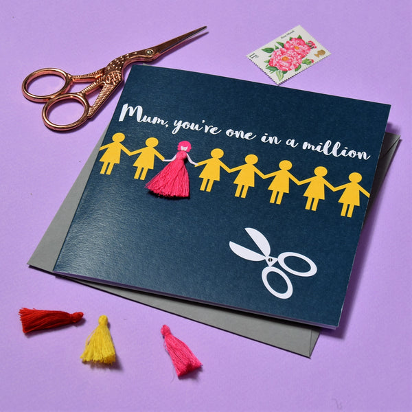 Mother's Day Card, Mum, 1 in a million, Embellished with a colourful tassel