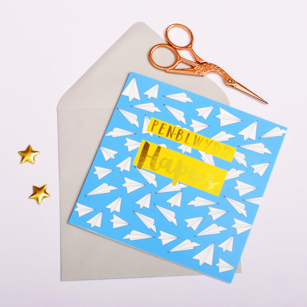 Welsh Birthday Card, Penblwydd Hapus, Paper Planes, text foiled in shiny gold