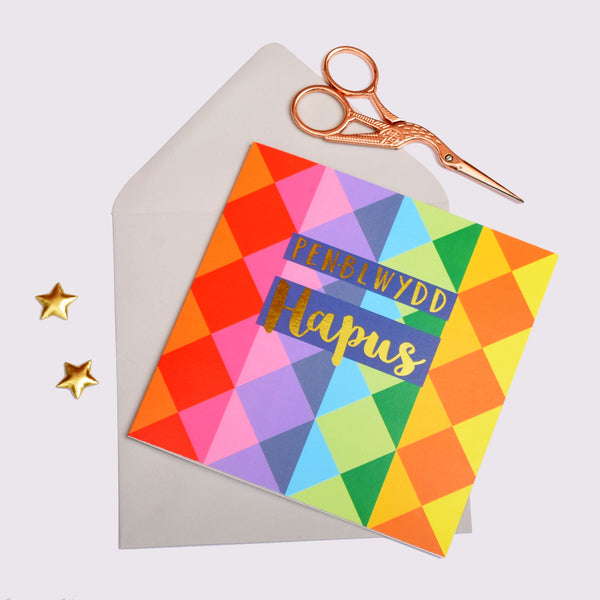 Welsh Birthday Card, Penblwydd Hapus, Colour Diamonds, text foiled in shiny gold