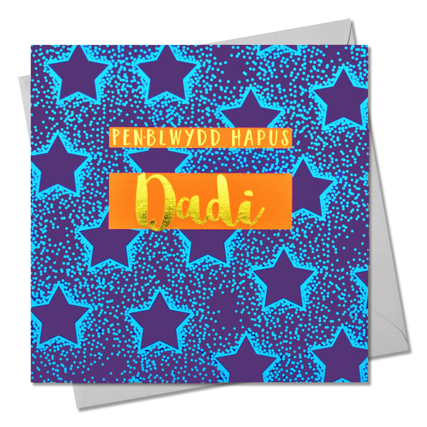 Welsh Birthday Card, Penblwydd Hapus Dadi, Daddy, text foiled in shiny gold