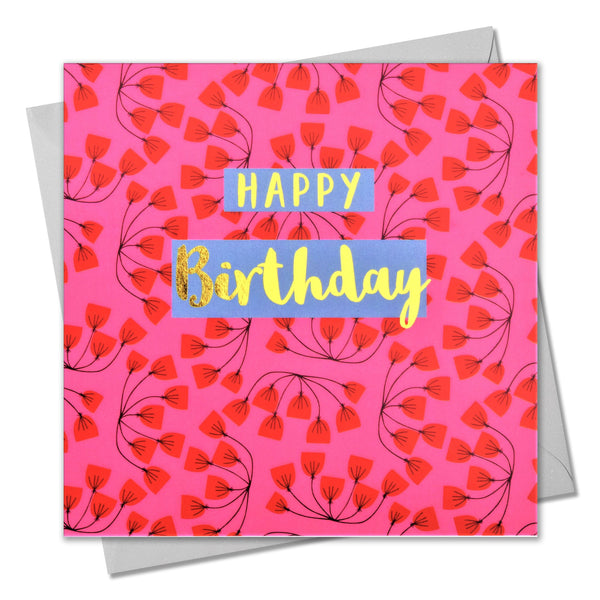 Birthday Card, Pink Flowers, Happy Birthday, text foiled in shiny gold