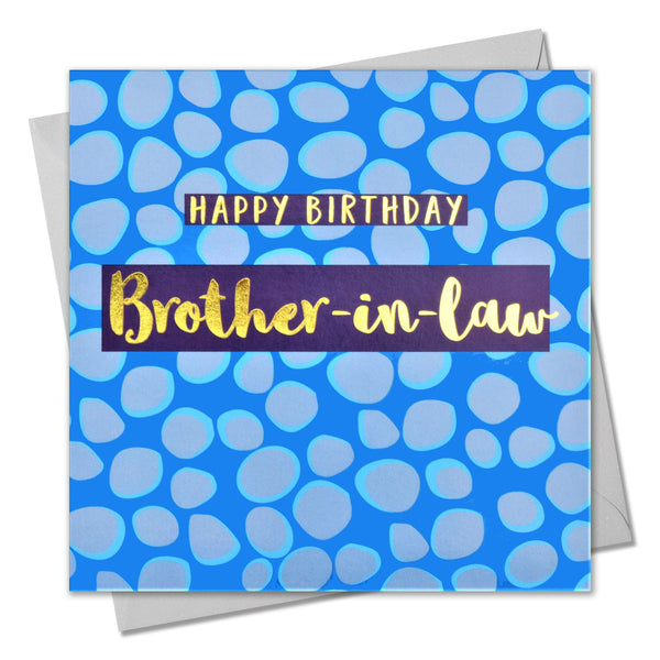 Birthday Card, Brother-in-law Blue Dots, text foiled in shiny gold