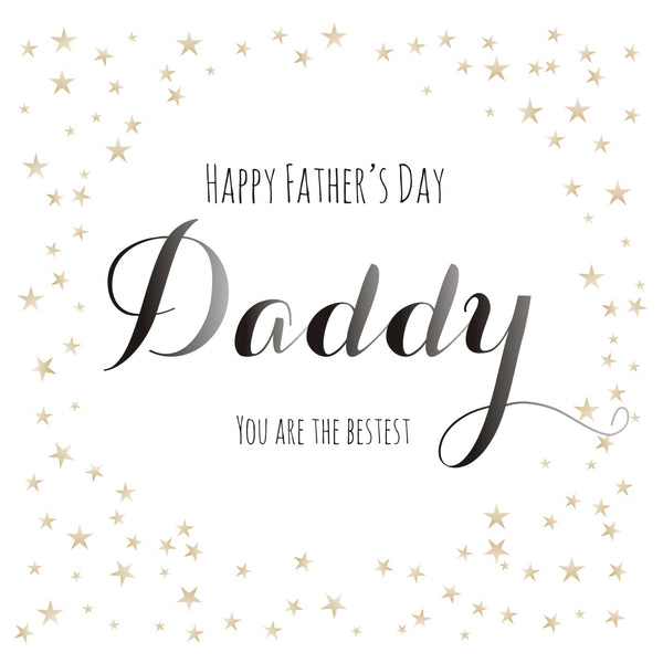 Father's Day Card, Stars, Happy Father's Day Daddy, You Are The Bestest