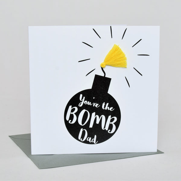 Father's Day Greeting Card, You're the Bomb Dad! Embellished with a tassel