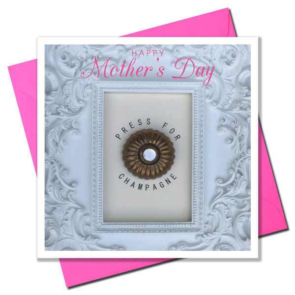 Mother's Day Card, Call for Love, Press for Champagne