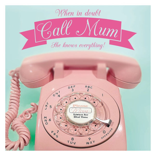 Mother's Day Card, Phone, Call Mum