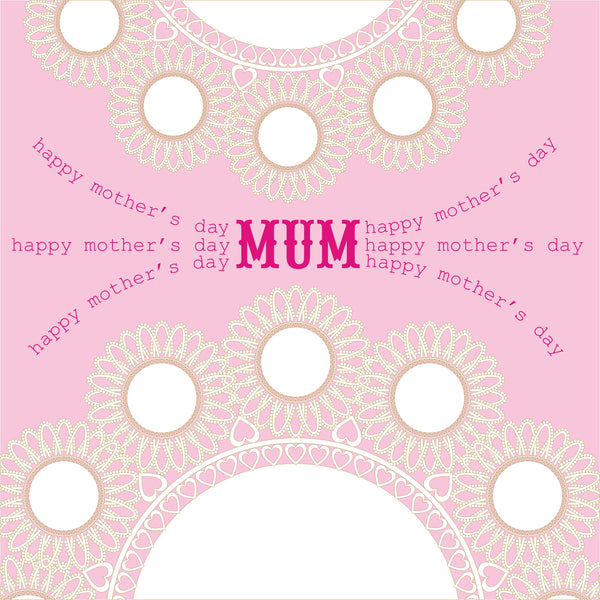 Mother's Day Card, Doilies, Happy Mother's Day Mum