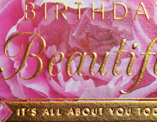Birthday Card, Pink Peonie, Happy Birthday Beautiful, Embossed and Foiled text