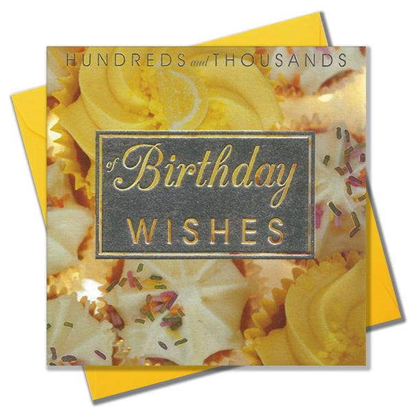 Birthday Card, Yellow Cakes, Birthday Wishes, Embossed and Foiled text