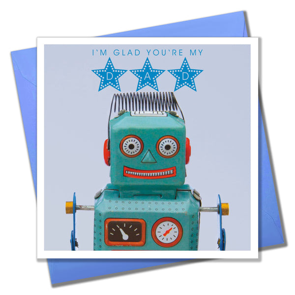 Father's Day Card, Robot, I'm Glad You're My Dad