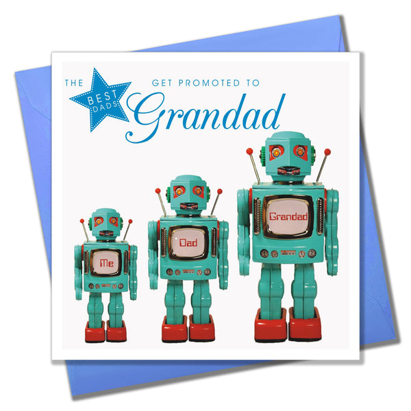 Father's Day Card, Robot's, The Best Dads get promoted to Grandad