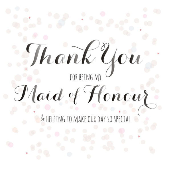 Wedding Card, Dots, Thank you for being my Maid of Honour