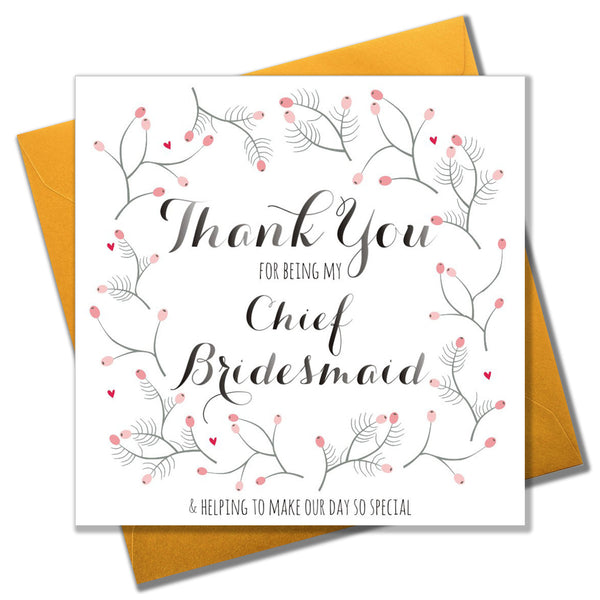 Wedding Card, Flowers, Thank you for being my Chief Bridesmaid