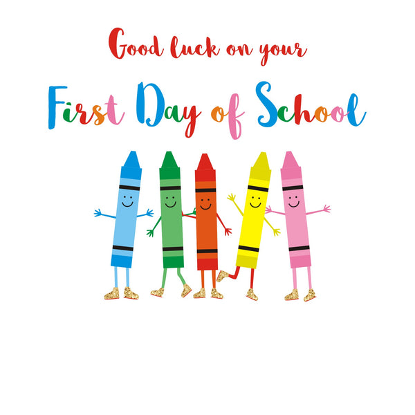 Good Luck Card, Crayons, Good Luck on your First Day at School