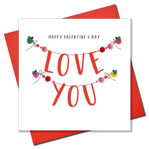 Valentine's Day Card, Love You Bunting, Embellished with colourful pompoms