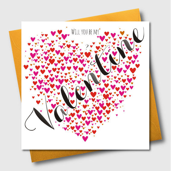 Valentine's Day Card, Heart of Hearts, Will you be My Valentine