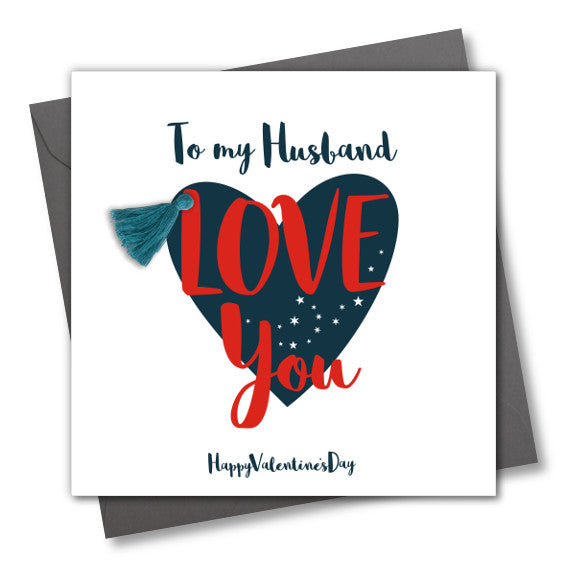 Valentine's Day Card, Blue Heart, Husband, Love You, Embellished with a tassel