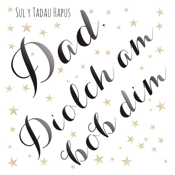 Welsh Father's Day Card, Sul y Tadau Hapus Dad, Gold Star, Thanks for Everything