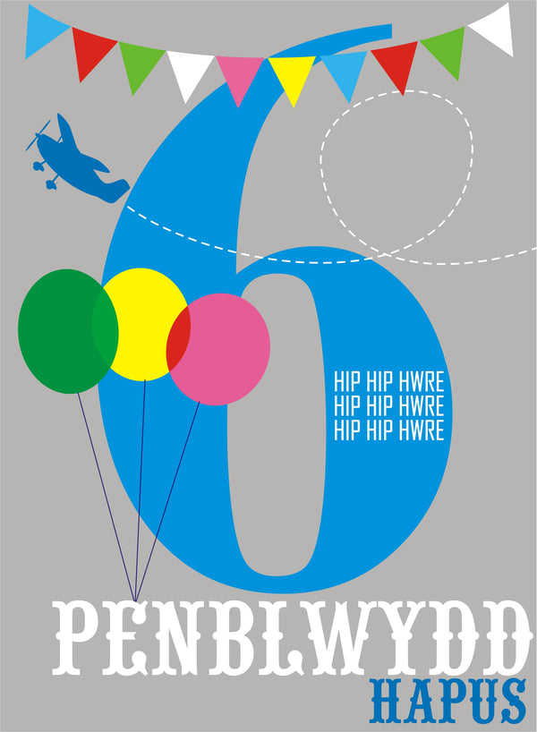 Welsh Birthday Card, Penblwydd Hapus, Blue Age 6, 6th Birthday, Hip Hip Hooray