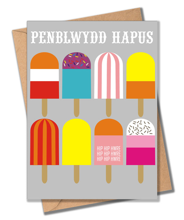 Welsh Birthday Card, Penblwydd Hapus, Ice Lollies, Happy Birthday