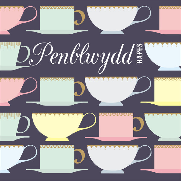 Welsh Birthday Card, Penblwydd Hapus, Tea Cups, Happy Birthday