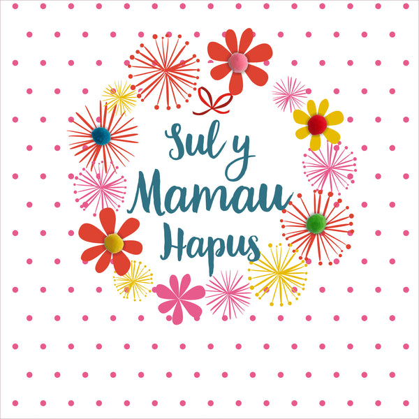 Welsh Mother's Day Card, Sul y Mamau Hapus, Dots & Flowers, Pompom Embellished